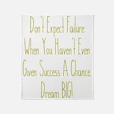 Don't Expect Failure Throw Blanket