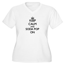 Keep calm and Soda Pop ON Plus Size T-Shirt