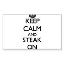 Keep calm and Steak ON Decal