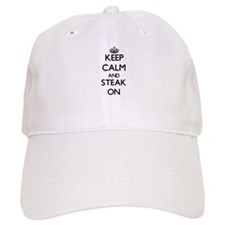 Keep calm and Steak ON Baseball Cap