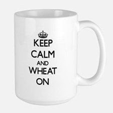 Keep calm and Wheat ON Mugs