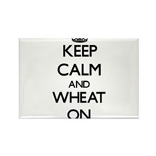 Keep calm and Wheat ON Magnets