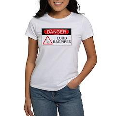 Danger Loud Bagpipes Women's T-Shirt