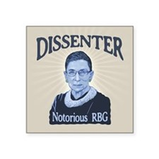 "Notorious Dissenter Square Sticker 3"" x 3"""