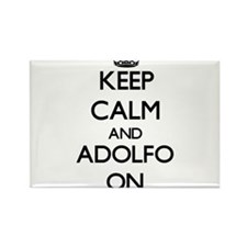 Keep Calm and Adolfo ON Magnets
