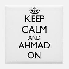 Keep Calm and Ahmad ON Tile Coaster