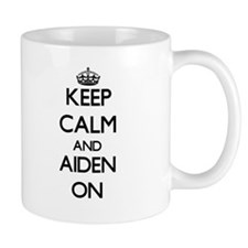 Keep Calm and Aiden ON Mugs