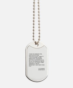 not to hesitate.jpg Dog Tags