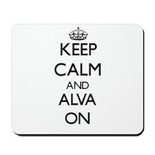 Keep Calm and Alva ON Mousepad