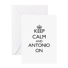 Keep Calm and Antonio ON Greeting Cards