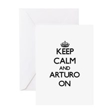 Keep Calm and Arturo ON Greeting Cards