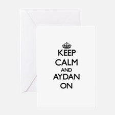 Keep Calm and Aydan ON Greeting Cards