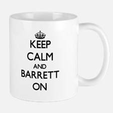 Keep Calm and Barrett ON Mugs
