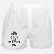 Keep Calm and Braeden ON Boxer Shorts