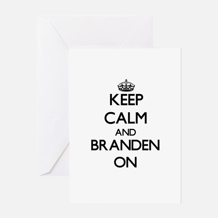 Keep Calm and Branden ON Greeting Cards