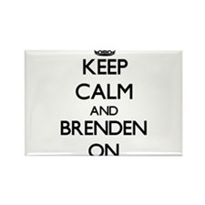 Keep Calm and Brenden ON Magnets
