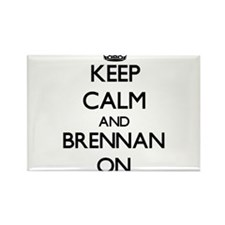 Keep Calm and Brennan ON Magnets