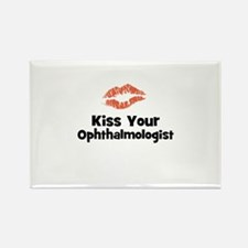 Kiss Your Ophthalmologist Rectangle Magnet