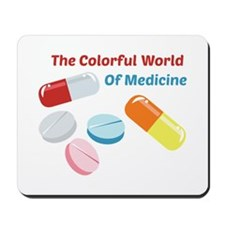 Colorful World of Medicine Mousepad