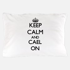Keep Calm and Cael ON Pillow Case