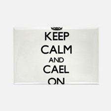 Keep Calm and Cael ON Magnets