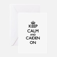 Keep Calm and Caiden ON Greeting Cards