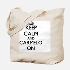 Keep Calm and Carmelo ON Tote Bag