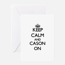 Keep Calm and Cason ON Greeting Cards