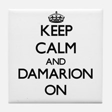 Keep Calm and Damarion ON Tile Coaster