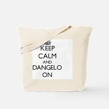 Keep Calm and Dangelo ON Tote Bag