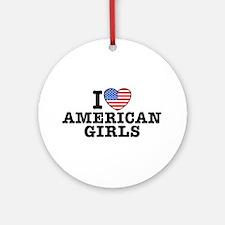 I Love American Girls Ornament (Round)