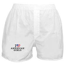 I Love American Girls Boxer Shorts