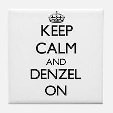 Keep Calm and Denzel ON Tile Coaster