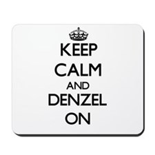 Keep Calm and Denzel ON Mousepad