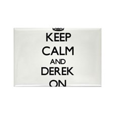 Keep Calm and Derek ON Magnets