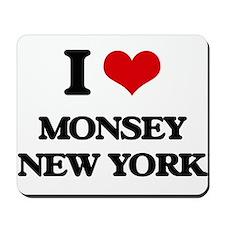 I love Monsey New York Mousepad