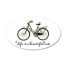 Life is a beautiful ride Wall Decal