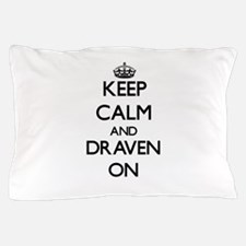 Keep Calm and Draven ON Pillow Case
