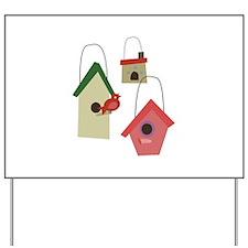 Bird House Yard Sign