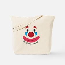 No Clownin Tote Bag