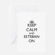 Keep Calm and Esteban ON Greeting Cards