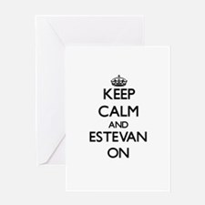 Keep Calm and Estevan ON Greeting Cards