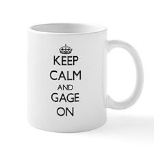 Keep Calm and Gage ON Mugs