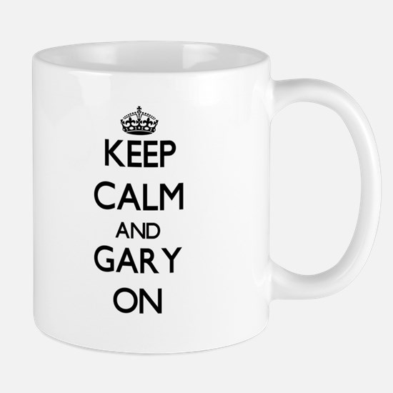 Keep Calm and Gary ON Mugs