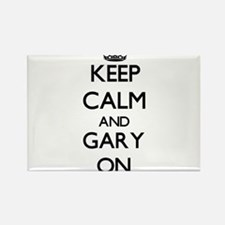 Keep Calm and Gary ON Magnets