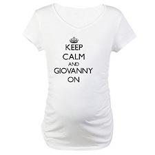 Keep Calm and Giovanny ON Shirt