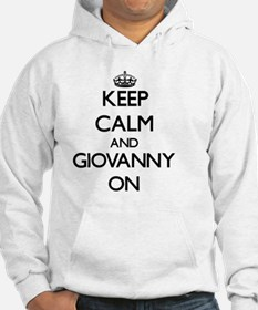 Keep Calm and Giovanny ON Hoodie