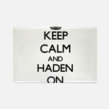Keep Calm and Haden ON Magnets
