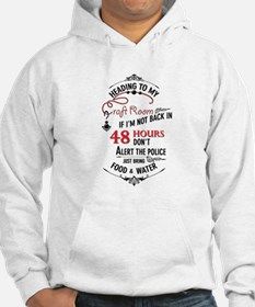 Heading to my craft room Jumper Hoody