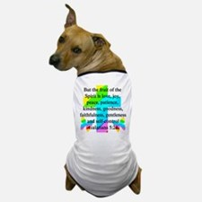 GALATIANS 5:22 Dog T-Shirt